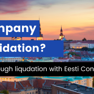 Dissolution company Estonia